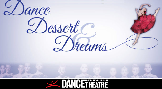 Dance Dessert & Dreams
